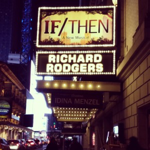 If/Then on Broadway at the Richard Rodgers Theater